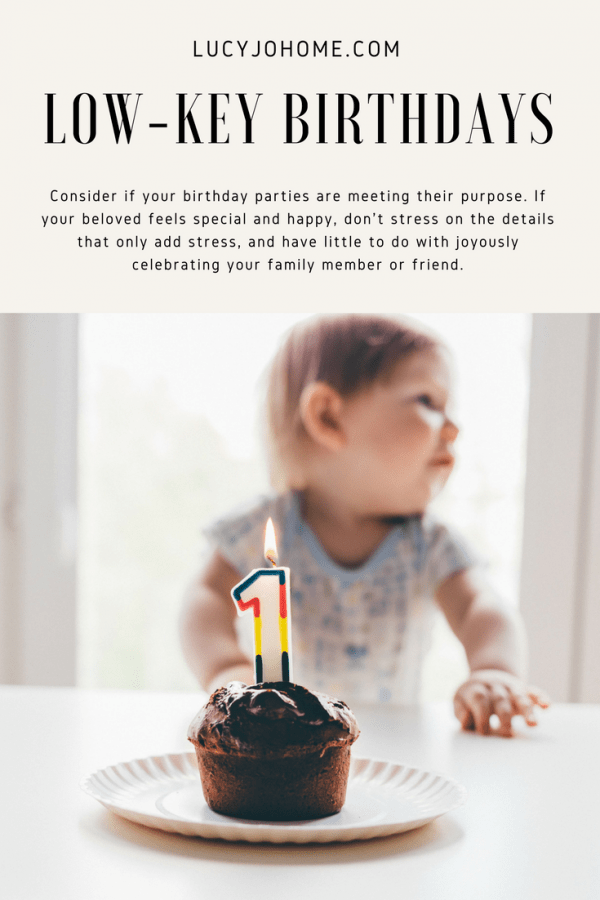 Low-key birthdays