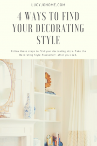 4 Ways to Find Your Decorating Style