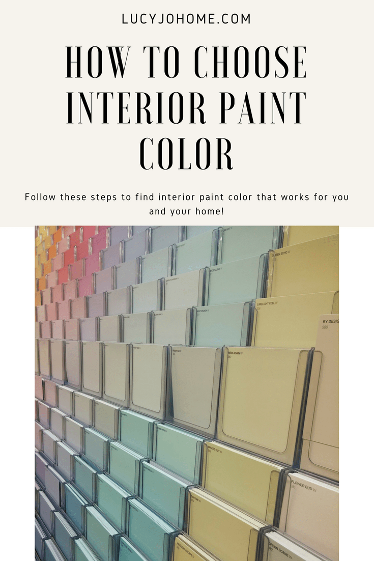 How to choose interior paint colors lucy jo home for How to pick interior paint colors