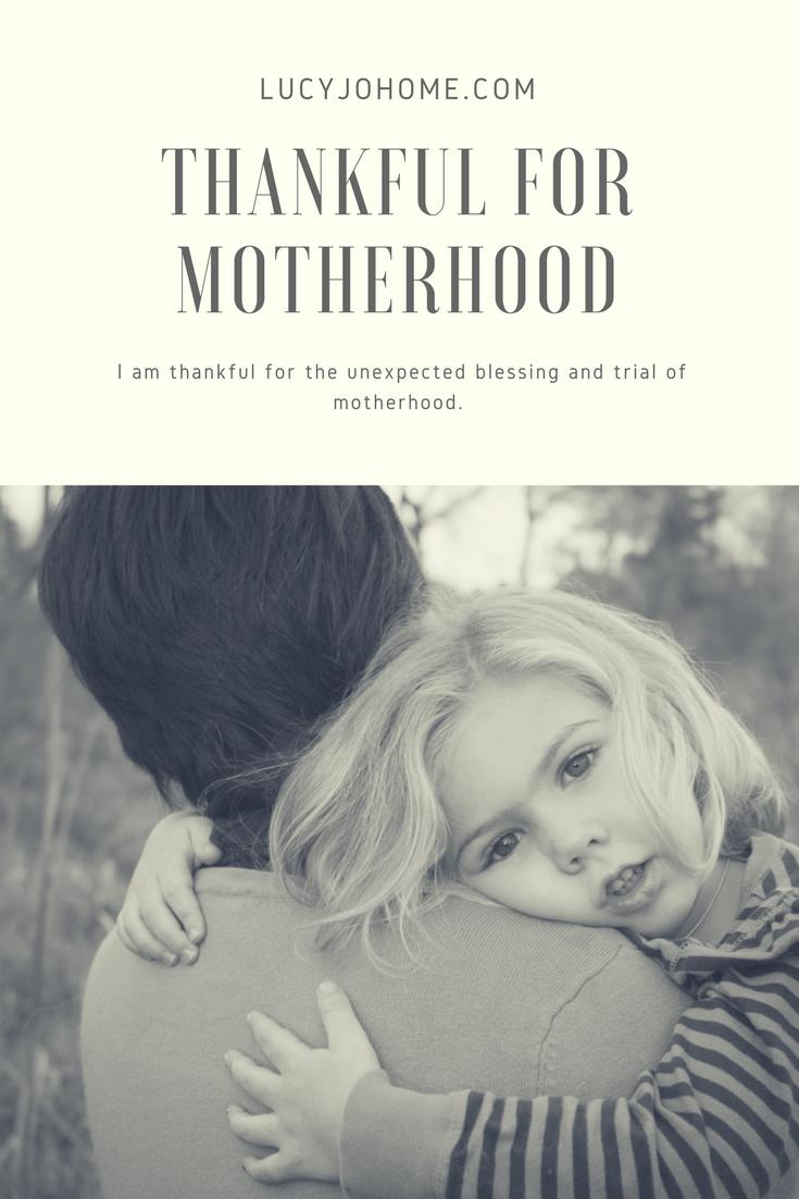 Thankful for Motherhood