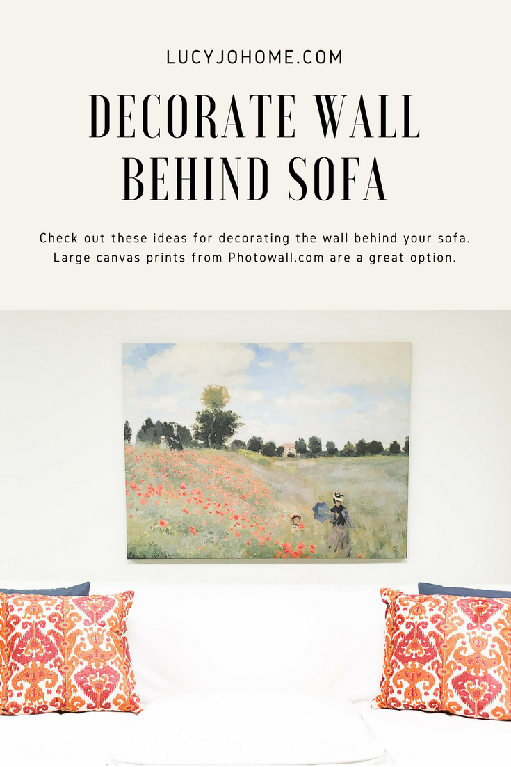 Decorate Wall Behind Sofa - Lucy Jo Home