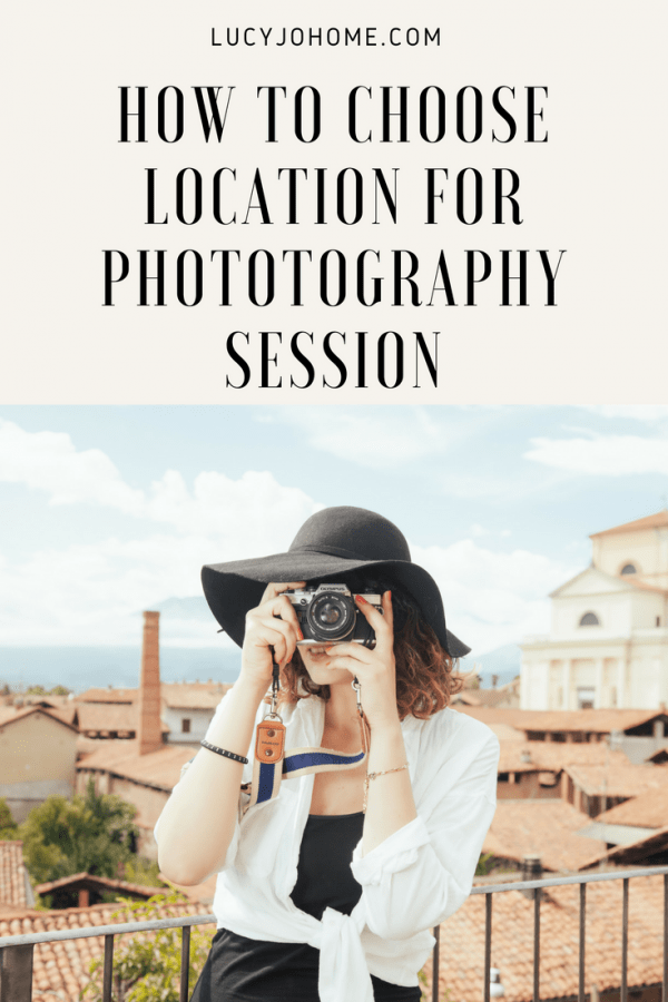 How to Choose Location for Photography Session