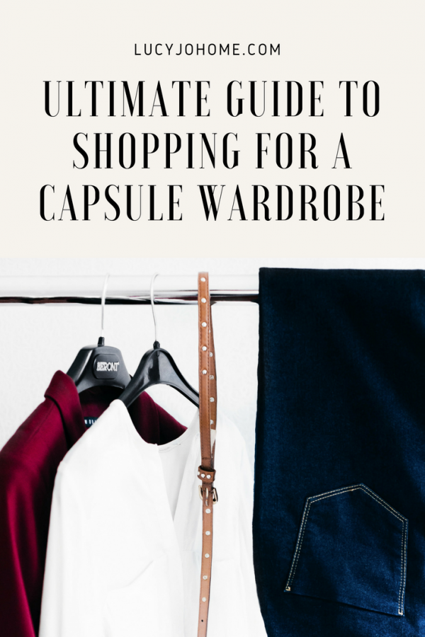 Ultimate Guide to Shopping for a Capsule Wardrobe