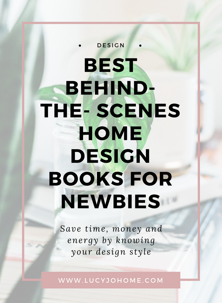 Best Behind the Scenes Home Design Books for Newbies