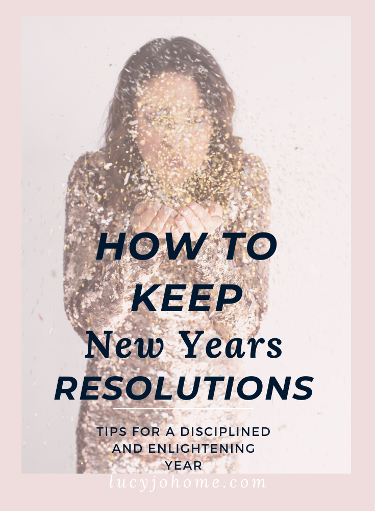 How to Keep New Years Resolutions
